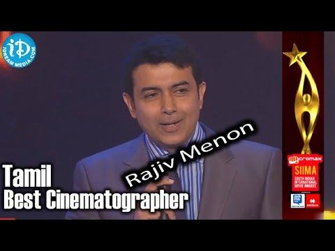 Rajiv Menon - Best Cinematographer In Tamil - Kadal Movie - SIIMA 2014