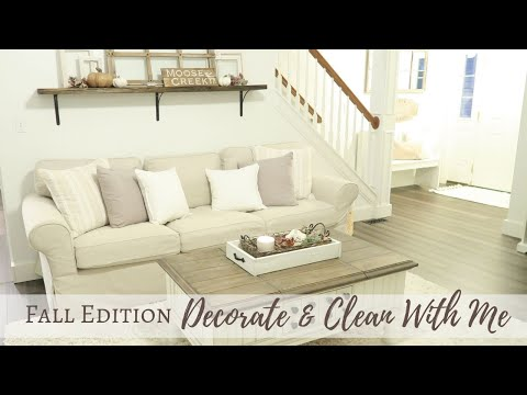 Fall Decorate and Clean With Me | Fall Home Decor