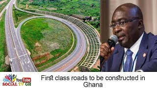 2 billion will be used to contruct 1st class roads across Ghana - Dr Bawumia