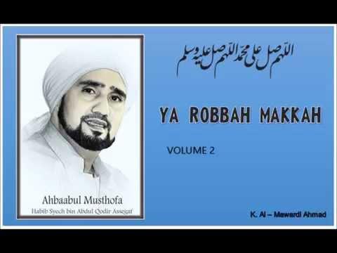 Habib Syech - Ya Robbah Makkah - vol 2 Mp3