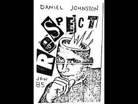 Respect (1985) Daniel Johnston FULL ALBUM