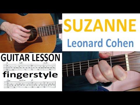 SUZANNE - LEONARD COHEN fingerstyle GUITAR LESSON