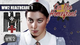 The Healthcare Crisis of 1941 - WW2 - On the Homefront 005