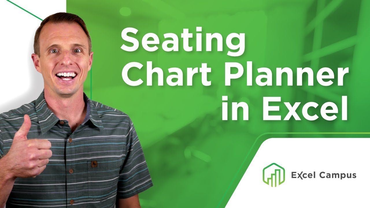 Seating Chart Planner – Excel Hash 2021