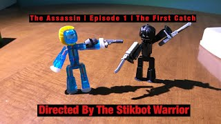 The Assassin | Episode 1 | The First Catch | #Stikbot