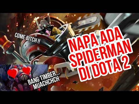 Dota 2 Comedy - Kenapa ada Spiderman di Dota? ( Timber bangke )