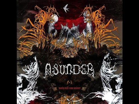 Asunder — Works Will Come Undone (2006)