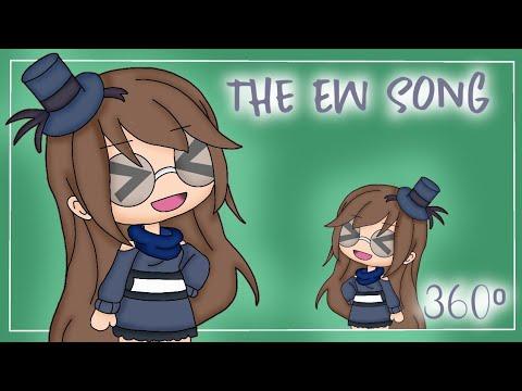 |The EW Song|360° Video|Gacha Rose