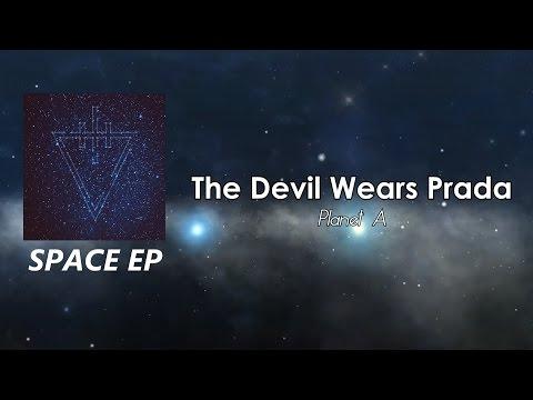 The Devil Wears Prada - Planet A [LYRICS]
