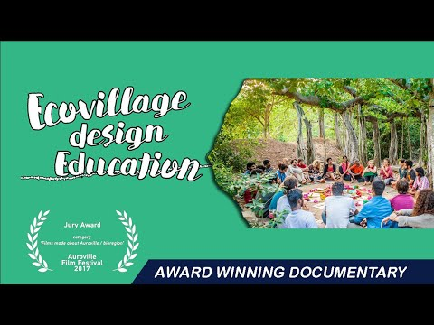 Ecovillage Design Education Documentary Auroville