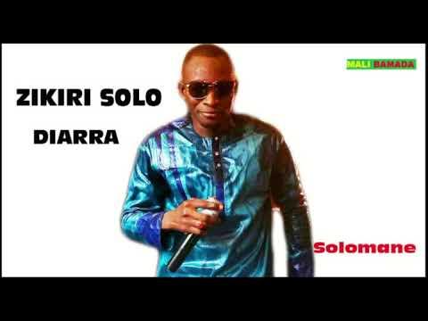 Zikiri solo Diarrra - Solomane