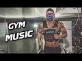 La Mejor Musica para Entrenar en el GYM 2017 - Workout Motivation Music #3