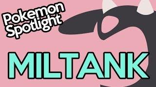 Pokemon Spotlight: Miltank the Milk CANNON