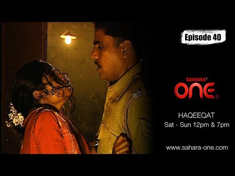 haqeeqat-|true-crime-story-|-episode-40-|saharaone-|-hindi-tv-show
