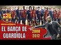 ⚽ El BARCELONA De GUARDIOLA (2008-2012) ❤️💙 El SEXTETE 🏆 El Tiki Taka Del \Pep Team\
