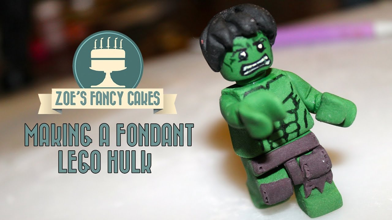 Making A Fondant Lego Hulk How To Tutorial Zoes Fancy
