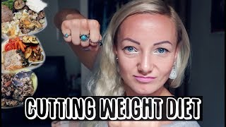 CUTTING WEIGHT DIET: WHAT I EAT IN A DAY