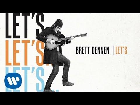 Brett Dennen - Let's (Official Audio)