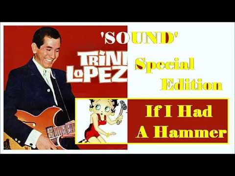 Trini Lopez - If I Had A Hammer (Special Edition)