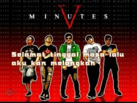 Selamat Tinggal Five Minutes (lyrics)