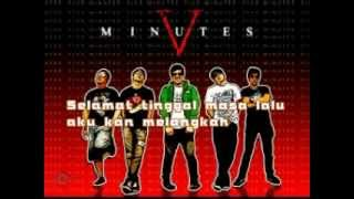 Download lagu Selamat Tinggal Five Minutes (lyrics)