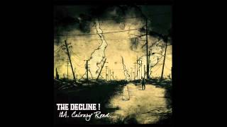 The Decline! 12A, Calvary Road - Full Album 2014