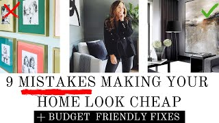 9 MISTAKES CHEAPENING YOUR HOME & EASY, BUDGET FRIENDLY TIPS TO FIX THEM | LUXURY STAGING TIPS