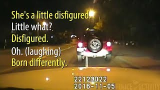 Cops Caught On Dashcam Mocking Woman With Down Syndrome