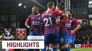 JORDAN AYEW WONDER GOAL VS WEST HAM  2 minute highlights of Crystal Palace 2-1 West Ham