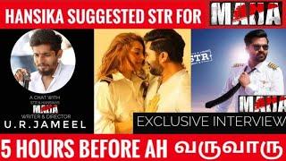 Hansika suggested STR for MAHA | Director UR Jameel | Interview | DeeprootTV