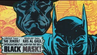 Black Mask's First Appearance - MAJOR ISSUES