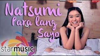 Natsumi - Para Lang Sa'yo (official Music Video)