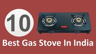 10 Best Gas Stove In India 2019 With Price | Best 2 Burner Gas Stove | Top Gas Stove In India