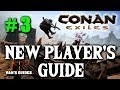 Conan Exiles Beginner's Guide #3 - Begin Base Building