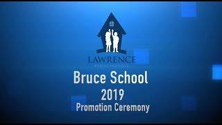 Bruce School Promotion 2019