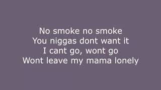 NBA YoungBoy- No Smoke [Lyrics]