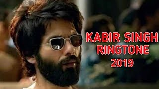 Kabir Singh Ringtones 2019 || Download Now || Trend Tone