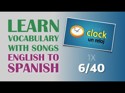 Learn Spanish vocabulary with songs (6/40), ¡Aprenda palabras en Ingles a través de canciones 6