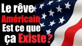 Le Rêve Américain: est il facile de faire sa vie aux USA
