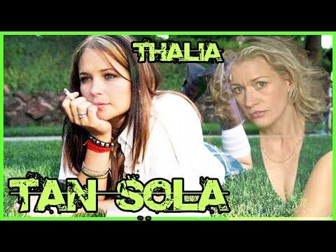 TAN SOLA  - Thalia ( LOVING ANNABELLE)