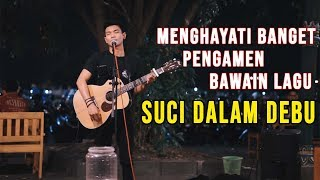 Download Lagu IKLIM  - SUCI DALAM DEBU COVER BY TRI SUAKA mp3