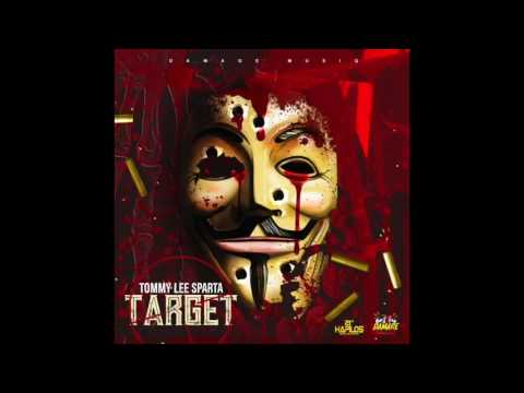 Tommy lee Sparta - target- (alkaline diss) August 2017
