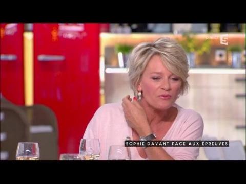 Sophie Davant face aux épreuves - C à vous - 02/05/2017