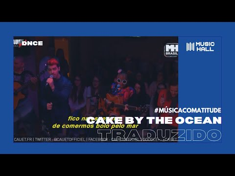 DNCE - Cake By The Ocean (Legendado/Tradução)