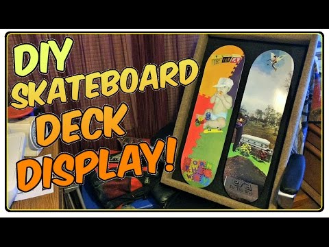 DIY Custom Skateboard Deck Display Frame Shadow Box Build - YouTube