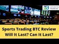 New Patform Alert!! Sport Trading Btc This Thing Is A Game Changer!! - 2019 - 10
