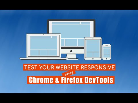 Test Your Website Responsive And Mobile Devices Display Using Chrome And Firefox Devtools