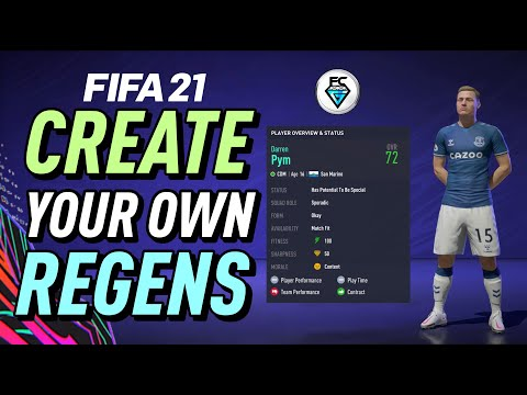 FIFA 21: CREATE YOUR OWN REGENS