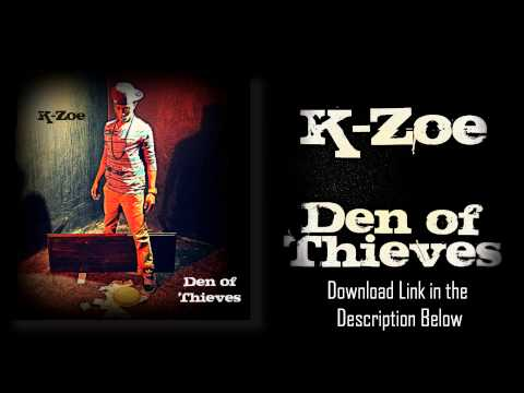 """K-Zoe ft. T-Haddy & Scott Sky (track 13 off of """"Den of Thieves"""") [Free Download]"""