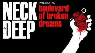 Neck Deep - Boulevard of Broken Dreams